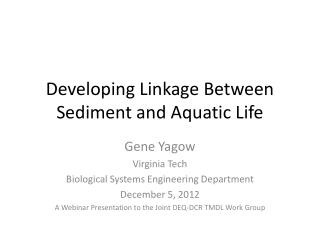 Developing Linkage Between Sediment and Aquatic Life