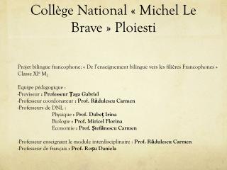 Collège National «Michel Le Brave» Ploiesti