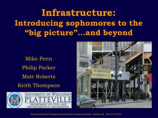 "Infrastructure:  Introducing sophomores to the ""big picture""…and beyond"