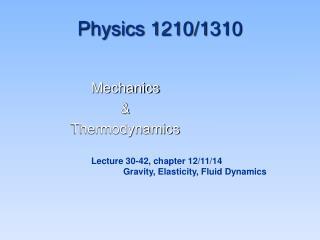 Physics 1210/1310