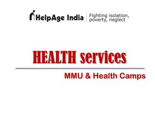 HEALTH services MMU & Health Camps