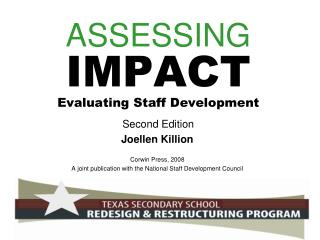ASSESSING IMPACT Evaluating Staff Development Second Edition