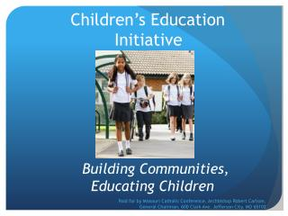 Children's Education  	   Initiative