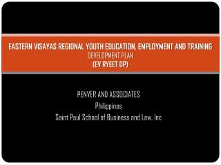 EASTERN VISAYAS REGIONAL YOUTH EDUCATION, EMPLOYMENT AND TRAINING  DEVELOPMENT PLAN (EV RYEET DP)
