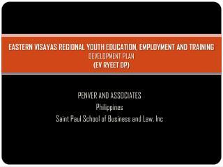 EASTERN VISAYAS REGIONAL YOUTH EDUCATION, EMPLOYMENT AND TRAINING  DEVELOPMENT PLAN (EV RYEET DP)