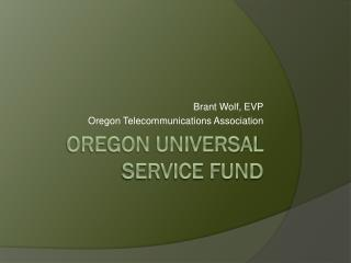 Oregon Universal Service Fund