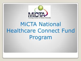 MiCTA National Healthcare Connect Fund Program