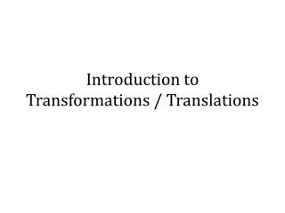 Introduction to Transformations / Translations