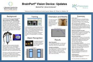 BrainPort ®  Vision  Device: Updates