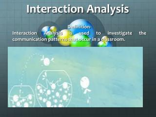 Interaction Analysis