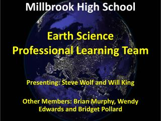 Millbrook High School Earth Science  Professional Learning Team
