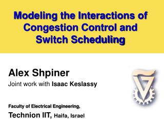 Modeling the Interactions of Congestion Control and  Switch Scheduling