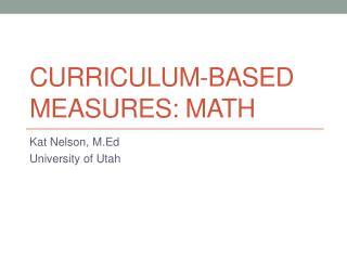 Curriculum-based Measures: Math