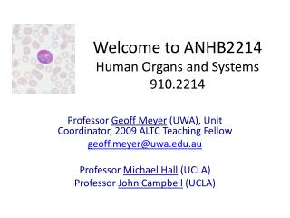 Welcome to ANHB2214 Human Organs and Systems 910.2214