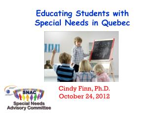 Educating Students with  Special Needs in Quebec