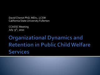 Organizational Dynamics and Retention in Public Child Welfare Services