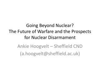 Going Beyond Nuclear? The Future of Warfare and the Prospects for Nuclear Disarmament