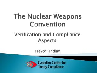 The Nuclear Weapons Convention