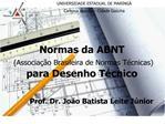 Normas da ABNT   Associa  o Brasileira de Normas T cnicas  para Desenho T cnico