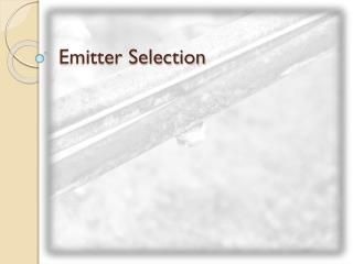 Emitter Selection