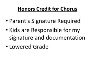 Honors Credit for Chorus