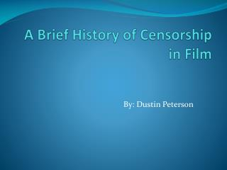 A Brief History of Censorship in Film