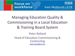 Managing Education Quality & Commissioning in a Local Education & Training Board System