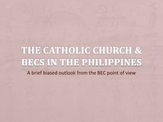 The Catholic Church & BECs in the Philippines