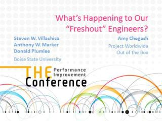 """What's Happening to Our """"Freshout"""" Engineers?"""