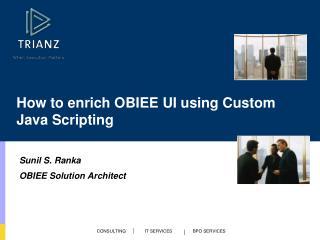 How to enrich  OBIEE  UI using Custom Java Scripting
