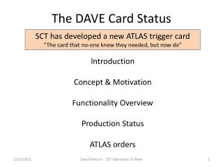 The DAVE Card Status