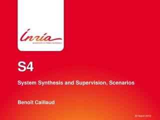S4 System  Synthesis  and Supervision, Scenarios