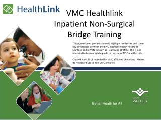 VMC  Healthlink Inpatient Non-Surgical  Bridge Training