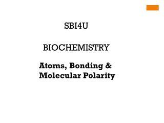 SBI4U BIOCHEMISTRY