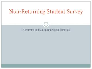 Non-Returning Student Survey