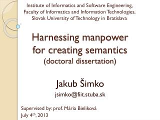 Harnessing manpower for creating semantics (doctoral dissertation)