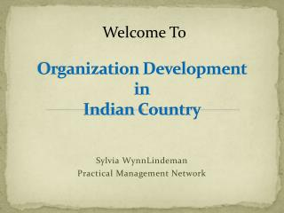 Organization Development in Indian Country