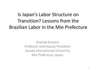 Ananda  Kumara Professor and Deputy President Suzuka International University