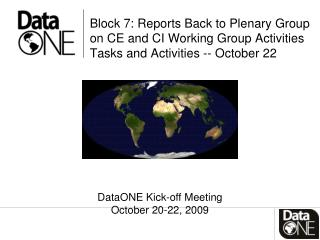 DataONE Kick-off Meeting  October 20-22, 2009