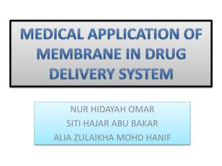 Medical Application of Membrane in Drug Delivery System
