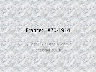 France: 1870-1914