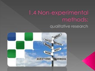 1.4 Non-experimental methods: