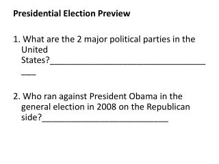Presidential  Election Preview
