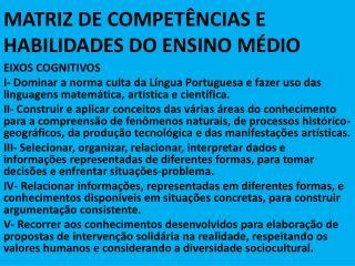 MATRIZ DE COMPET NCIAS E HABILIDADES DO ENSINO M DIO