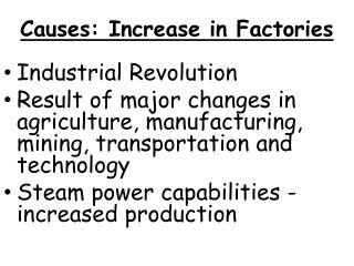 Causes:  I ncrease  in  Factories