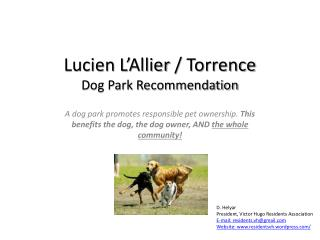 Lucien  L'Allier  /  Torrence Dog Park  Recommendation