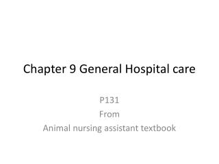 Chapter 9 General Hospital care