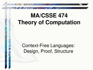 Context-Free Languages: Design, Proof , Structure