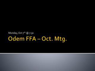 Odem FFA � Oct. Mtg.