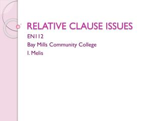 RELATIVE CLAUSE ISSUES